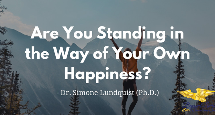 Are You Standing In The Way Of Your Own Happiness?